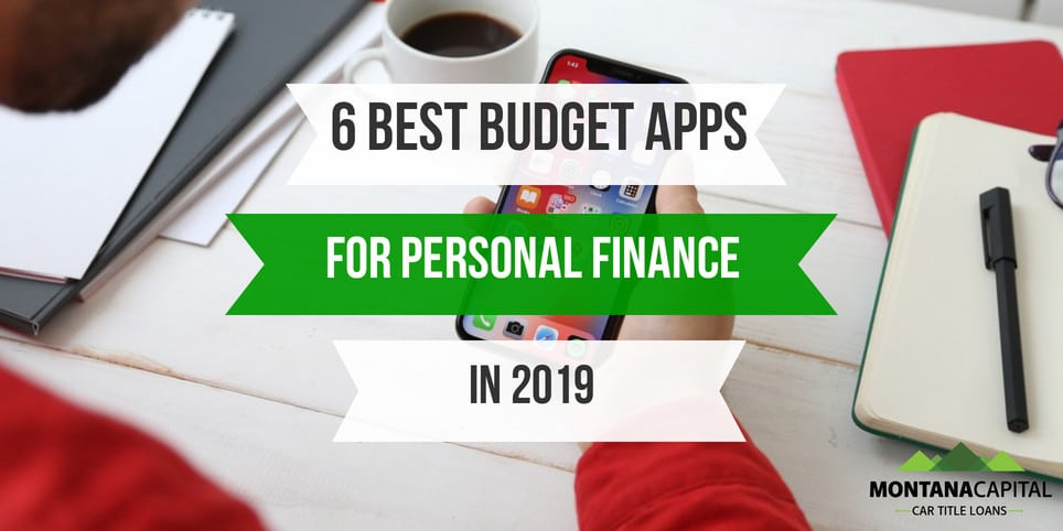 6 Best Budget Apps for Personal Finance in 2019