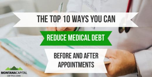 The Top 10 Ways You Can Reduce Medical Debt Before and After Appointments